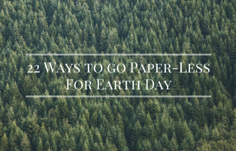 Going Paperless for Earth Day