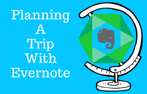 Planning a trip with Evernote